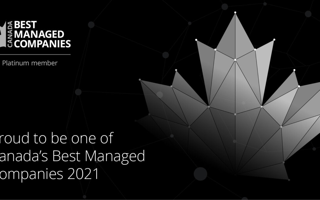 Deloitte announced the 2021 Canada's Best Managed  …